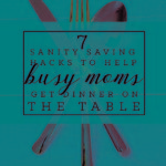 7 Sanity saving hacks to assist busy moms get dinner up for grabs — the greater mother