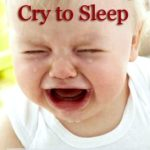 The amount of crying in sleep training – baby sleep training